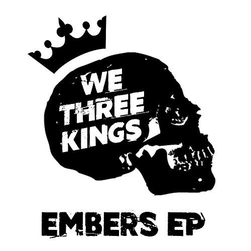 Cover art for Embers the 2016 EP by We Three Kings UK rock and blues band